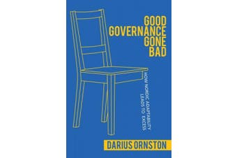 Good Governance Gone Bad: How Nordic Adaptability Leads to Excess (Cornell Studies in Political Economy)