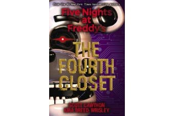 Five Nights at Freddy's #3: The Fourth Closet (Five Nights Freddy's)