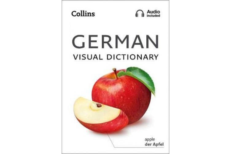 German Visual Dictionary: A photo guide to everyday words and phrases in German (Collins Visual Dictionary) (Collins Visual Dictionary)