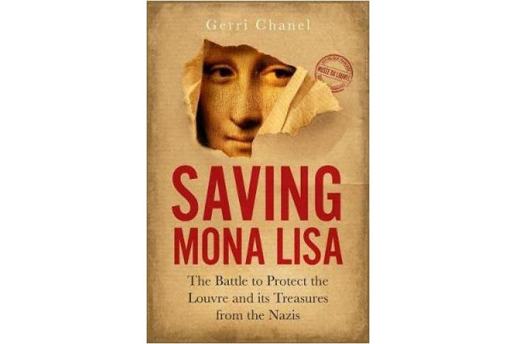 Saving Mona Lisa- EXPORT EDITION: The Battle to Protect the Louvre and its Treasures from the Nazis