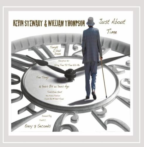 Just About Time Just About Time by Kevin Stewart & William Thompson