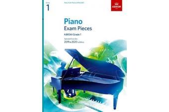 Piano Exam Pieces 2019 & 2020, ABRSM Grade 1: Selected from the 2019 & 2020 syllabus (ABRSM Exam Pieces)