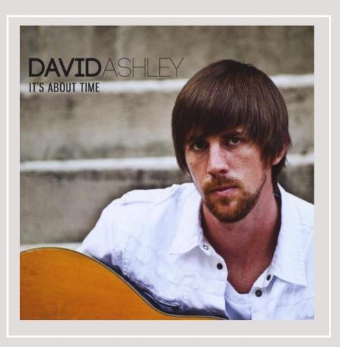It's About Time It's About Time by David Ashley