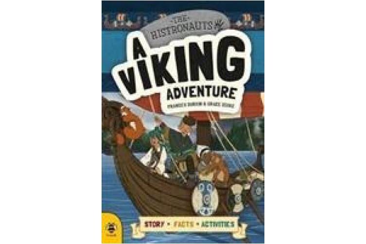 A Viking Adventure (The Histronauts)