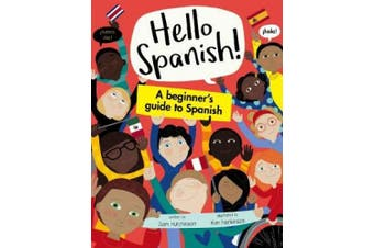 A Beginner's Guide to Spanish (Hello Spanish!)