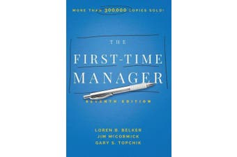 The First-Time Manager: Seventh Edition