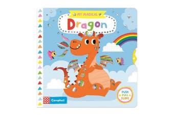 My Magical Dragon (My Magical) [Board book]