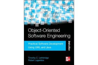 Object-Oriented Software Engineering: Practical Software Development Using UML and Java: Practical Software Development using UML and Java, Second Edition