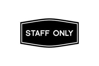 (23cm  x 11cm  - Large, Black) - Fancy Staff Only Sign (Black) - Large