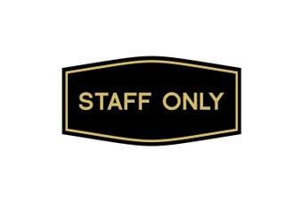 (23cm  x 11cm  - Large, Black/Gold) - Fancy Staff Only Sign (Black/Gold) - Large