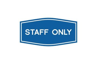 (15cm  x 7.6cm  - Small, Blue) - Fancy Staff Only Sign (Blue) - Small