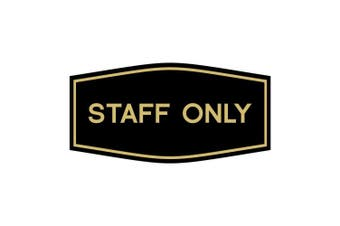 (15cm  x 7.6cm  - Small, Black/Gold) - Fancy Staff Only Sign (Black/Gold) - Small