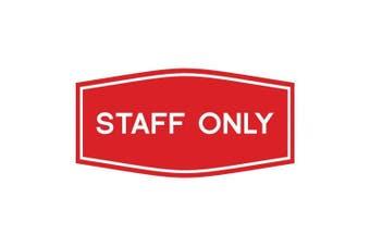 (18cm  x 8.9cm  - Medium, Red) - Fancy Staff Only Sign (Red) - Medium