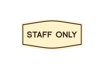 (15cm  x 7.6cm  - Small, Ivory/Brown) - Fancy Staff Only Sign (Ivory/Brown) - Small