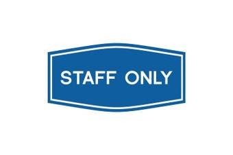 (18cm  x 8.9cm  - Medium, Blue) - Fancy Staff Only Sign (Blue) - Medium