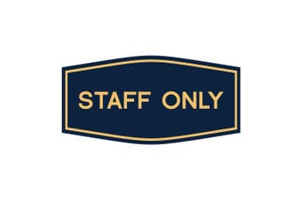 (18cm  x 8.9cm  - Medium, Blue/Gold) - Fancy Staff Only Sign (Blue/Gold) - Medium