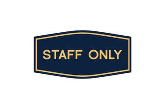 (15cm  x 7.6cm  - Small, Blue/Gold) - Fancy Staff Only Sign (Blue/Gold) - Small
