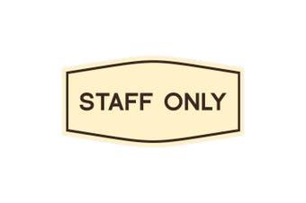 (18cm  x 8.9cm  - Medium, Ivory/Brown) - Fancy Staff Only Sign (Ivory/Brown) - Medium
