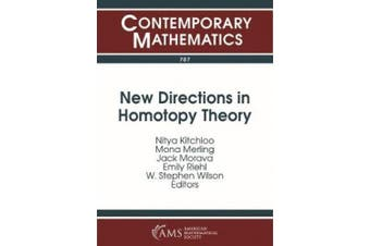 New Directions in Homotopy Theory (Contemporary Mathematics)