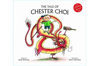 The Tale of Chester Choi