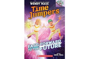 Fast-Forward to the Future (Time Jumpers)