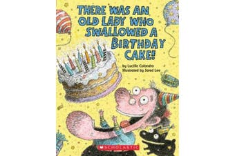 There Was an Old Lady Who Swallowed a Birthday Cake (There Was an Old Lad) [Board book]