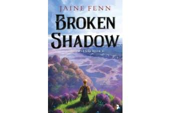 Broken Shadow: Shadowlands Book II (Shadowlands Duology)