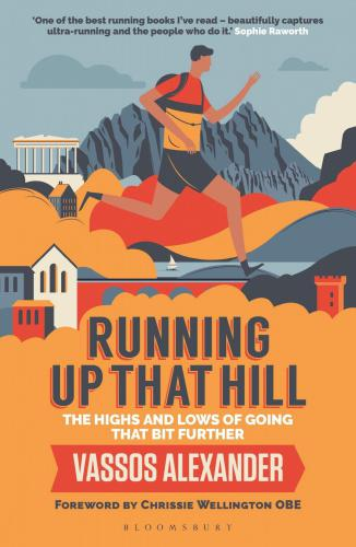 Running Up That Hill: The Highs and Lows of Going That Bit Further SHORTLISTED FOR THE TELEGRAPH SPORTS HEALTH & FITNESS BOOK OF THE YEAR AWARD 2019    RUNNING AWARDS 2019 – TOP BOOK    Running Up That Hill is a celebration of endurance running. Of running ridiculous distances – through cities, over mountains and across countries. Distances most people couldn't even imagine. But sports presenter Vassos Alexander is hooked!     Why else would he run an ultra in Paris, backwards, having missed the start? Why head to Wales for the world's hardest mountain race with a badly sprained ankle? And why follow in some unforgiving, ancient footsteps and attempt the oldest and toughest footrace on earth, the 153-mile Spartathlon?      There's joy to be found here. Really there is. Vassos recalls his own assaults on these gruelling races, along with ultra-running legends including Scott Jurek, Jasmin Paris, Kilian Jornet, Mimi Anderson and Dean Karnazes. They all testify to the transformative power of endurance running.      It's about the astonishing highs that come from pushing your body to the limit. The confidence and peace when you challenge yourself and succeed. All told, this is a cracking tale of what keeps ultra-distance runners running, mile after mile after mile.  Reviews This quirky and entertaining book is a great gift for any runner or for anyone looking for inspiration to get started … impressive and exciting. * Outdoor Fitness * An entertaining read that covers challenges including the 250km Spartathalon and the 100 mile SDW100, via the occasional missing toenail and having to temporarily use a zimmer frame. * The Scotsman * A witty, informative and authentic narrative about Alexander's experience of longer-distance running adventures! * Outdoor Fitness * An enjoyable love letter to the confidence and transformation to be found in long distance running. * Cotswold Life *  About the Author Vassos Alexander is one of the best-known sports reporters in the UK. For a
