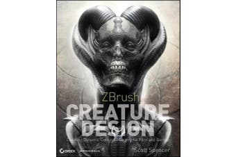 Zbrush Creature Design: Creating Dynamic Concept Imagery for Film and Games [With DVD ROM]