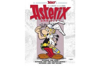 Asterix Omnibus 1: Includes Asterix the Gaul #1, Asterix and the Golden Sickle #2, Asterix and the Goths #3