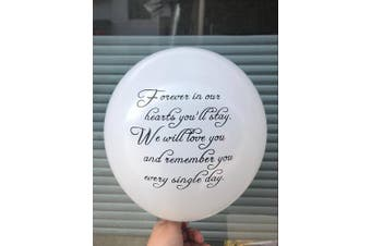 "30pc White Remembrance Funeral Biodegradable Helium Quality for Balloon Releases – Message "" Forever in our hearts you'll stay, We will love..."" – by GOOD KARMA"
