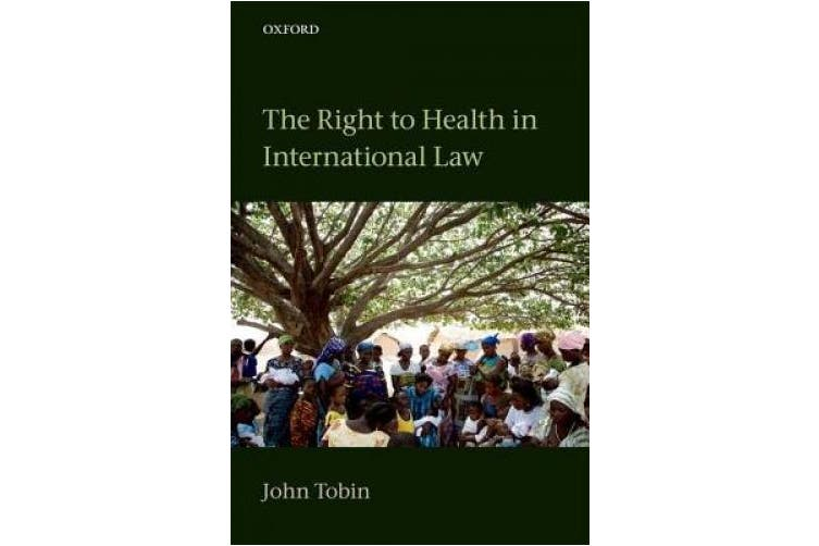 The Right to Health in International Law
