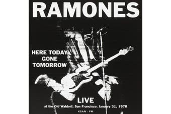 Here Today Gone Tomorrow: Live At The Old Waldorf