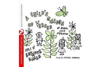 A Child's Garden Of Verses by Robert Louis Stevenson Digitally Remastered
