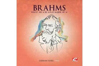 Brahms: Waltz No. 15 in A-Flat Major, Op. 39