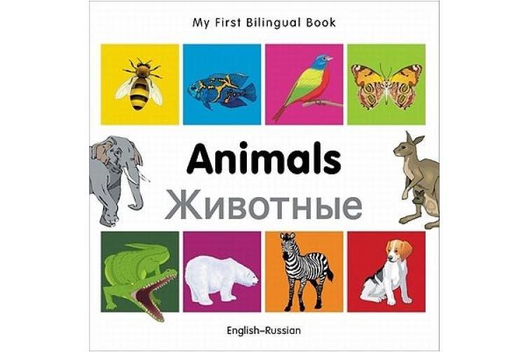 My First Bilingual Book-Animals (English-Russian)