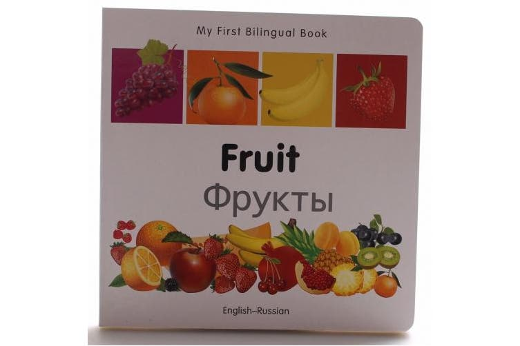My First Bilingual Book - Fruit - English-french (My First Bilingual Book) [Board book]