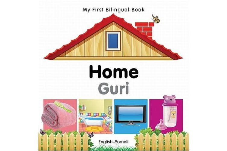 My First Bilingual Book-Home (English-Somali)