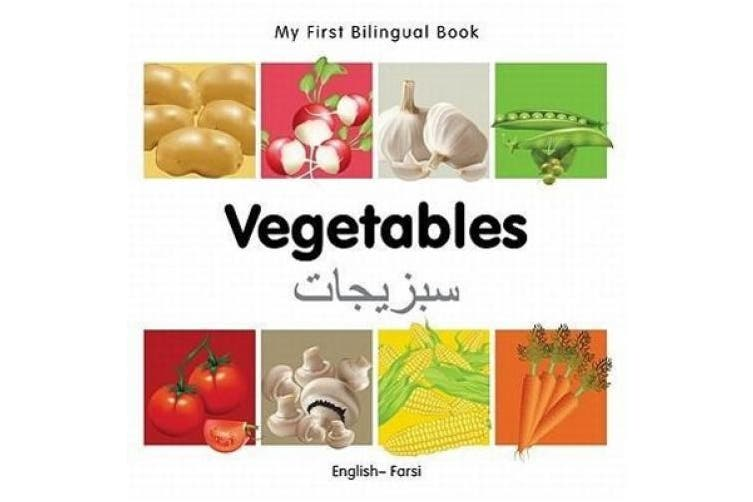 My First Bilingual Book-Vegetables (English-Farsi)