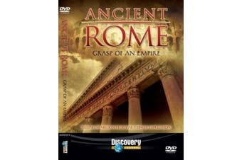 Ancient Rome: Grasp Of An Empire