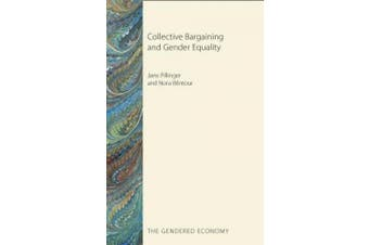 Collective Bargaining and Gender Equality (The Gendered Economy)