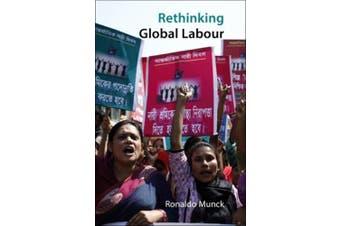 Rethinking Global Labour