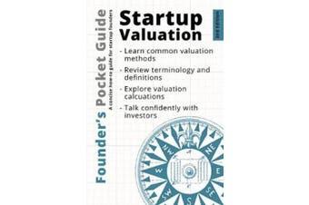 Founder's Pocket Guide: Startup Valuation (Founder's Pocket Guide)