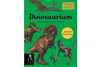 Dinosaurium (Junior Edition) (Welcome To The Museum)