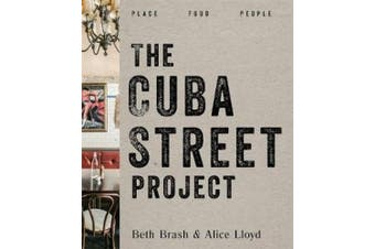 The Cuba Street Project: Place, Food, People