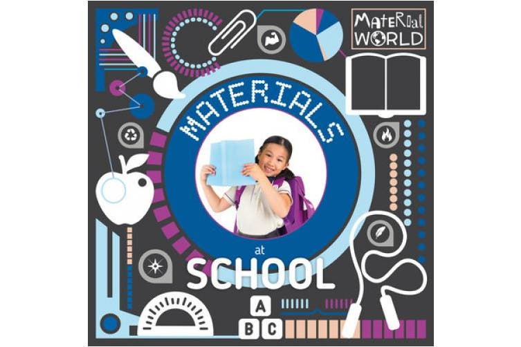 Materials at School (Material World)