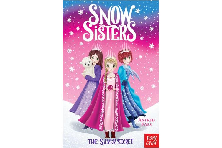 Snow Sisters: The Silver Secret (Snow Sisters)