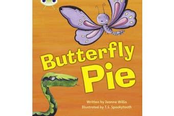 Bug Club Phonics Fiction Year 1 Phase 5 Set 16 Butterfly Pie (Phonics Bug)