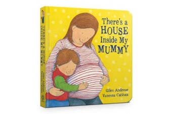 There's A House Inside My Mummy Board Book [Board book]