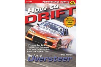 How to Drift: The Art of Oversteer